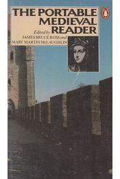 The Portable Medieval Reader - James Bruce Ross (szerk.), Mary Martin McLaughlin (szerk.) - Régikönyvek