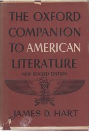The Oxford Companion to American Literature - James D. Hart - Régikönyvek