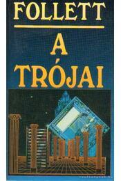 A trójai - James Follett - Régikönyvek