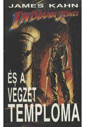 Indiana Jones és a Végzet Temploma - James Kahn - Régikönyvek