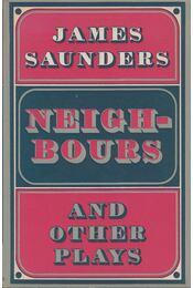 Neighbours and other plays - James Saunders - Régikönyvek