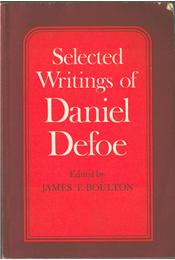 Selected Writings of Daniel Defoe - James T. Boulton - Régikönyvek