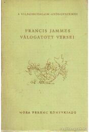 Francis Jammes válogatott versei - Jammes, Francis - Régikönyvek