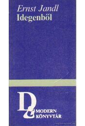 Idegenből - Jandl, Ernst - Régikönyvek