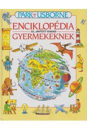 Park-Usborne enciklopédia gyermekeknek - Jane Elliott, Colin King - Régikönyvek