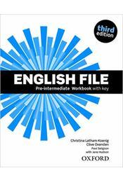 English file Pre-intermediate workbook with key - Third edition - Jane Hudson; Christina Latham - Régikönyvek
