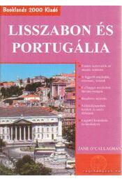 Lisszabon és Portugália - Jane O'Callaghan - Régikönyvek