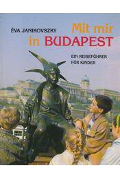 Mit mir in Budapest - Janikovszky Éva - Régikönyvek