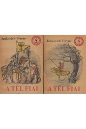 A tél fiai I-II. kötet - Jankovich Ferenc - Régikönyvek