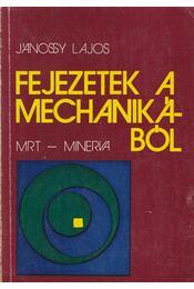 Fejezetek a mechanikából - Jánossy Lajos - Régikönyvek