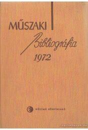 Műszaki Bibliográfia 1972. - Jánszky Lajos - Régikönyvek