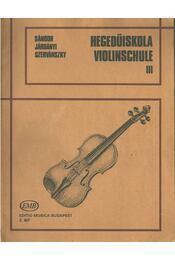 Hegedűiskola III - Járdányi Pál, Szervánszky Endre, Sándor Frigyes - Régikönyvek