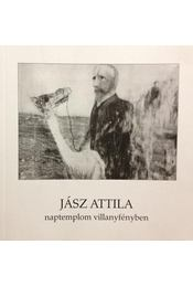 Naptemplom villanyfényben - Jász Attila - Régikönyvek