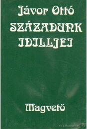 Századunk idilljei - Jávor Ottó - Régikönyvek