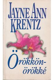 Örökkön-örökké - Jayne Ann Krentz - Régikönyvek