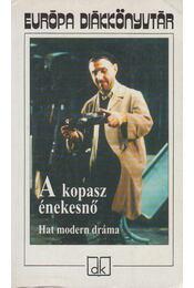 A kopasz énekesnő - Jean Genet, Ionesco, Eugéne, Weiss, Peter, Albee, Edward, Mrozek, Slawomir, Harold Pinter - Régikönyvek