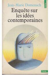 Enquétes Sur Les Idées Contemporaines - Jean-Marie Domenach - Régikönyvek