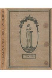 Entlarvung der Weiber - Jean Paul - Régikönyvek