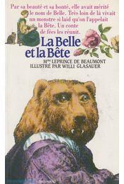 La Belle et la Bête - Jeanne-Marie Leprince de Beaumont - Régikönyvek