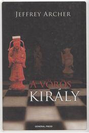 A vörös király - Jeffrey Archer - Régikönyvek