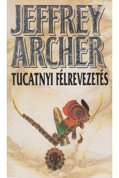 Tucatnyi félrevezetés - Jeffrey Archer - Régikönyvek