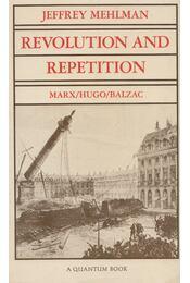 Revolution and Repetition - Jeffrey Mehlman - Régikönyvek