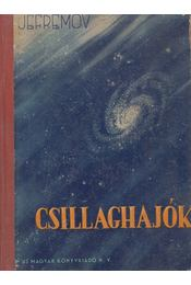 Csillaghajók - Jefremov - Régikönyvek