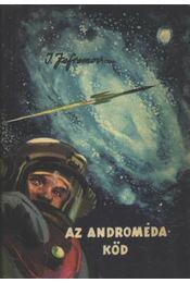 Az Androméda-köd - Jefremov, Ivan - Régikönyvek