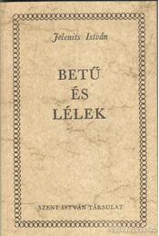 Betű és lélek - Jelenits István - Régikönyvek
