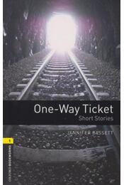 One-Way Ticket - Oxford Bookworms Library 1 - MP3 Pack - Jennifer Bassett - Régikönyvek