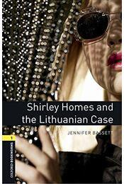 Shirley Homes and the Lithuanian Case - Oxford Bookworms Library 1 - MP3 Pack - Jennifer Bassett - Régikönyvek