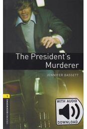 The Presidents Murderer - Oxford Bookworms Library 1 - MP3 Pack - Jennifer Bassett - Régikönyvek