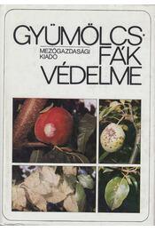 Gyümölcsfák védelme - Jenser Gábor - Régikönyvek