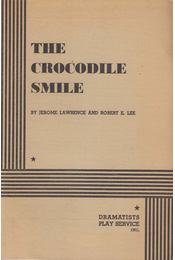 The Crocodile Smile - Jerome Lawrence, Robert E. Lee - Régikönyvek