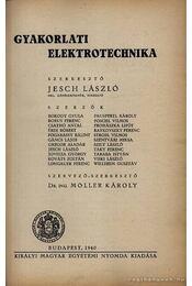 Gyakorlati elektrotechnika - Jesch László - Régikönyvek