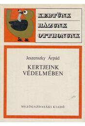 Kertjeink védelmében - Jeszenszky Árpád - Régikönyvek