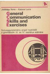 General Communication Skills and Exercises - Jobbágy Ilona, Katona Lucia - Régikönyvek
