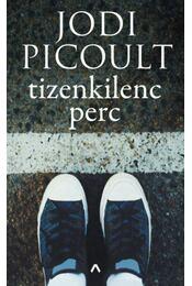 Tizenkilenc perc - Jodi Picoult - Régikönyvek