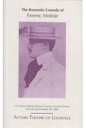 The Romantic Comedy of Ferenc Molnár - Joe A. Smith, Michael Bigelow Dixon - Régikönyvek