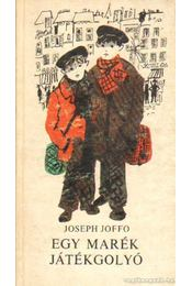 Egy marék játékgolyó - Joffo, Joseph - Régikönyvek