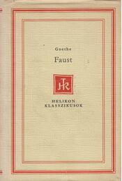 Faust - Johann Wolfgang Goethe - Régikönyvek
