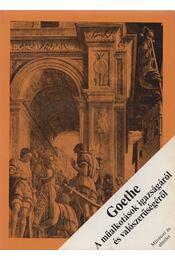 A műalkotások igazságáról és valószínűségéről - Johann Wolfgang Goethe - Régikönyvek