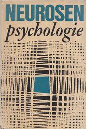 Neurosenpsychologie - Johannes Helm, Edith Kasielke, Jürgen Mehl, Ewald-Heinz Srauss - Régikönyvek