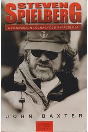 Steven Spielberg - John Baxter - Régikönyvek