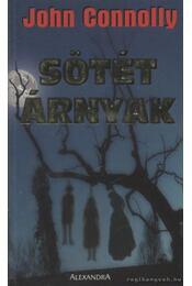 Sötét árnyak - John Connolly - Régikönyvek