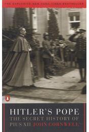 Hitler's Pope - John Cornwell - Régikönyvek
