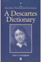 A Descartes Dictionary - John Cottingham - Régikönyvek