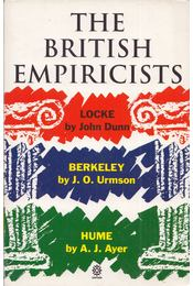 The British Empiricists: Locke, Berkeley, Hume - John Dunn, James O. Urmson, Alfred J. Ayer - Régikönyvek