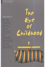 The Eye of Childhood - John Escott, Jennifer Bassett - Régikönyvek