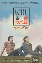 Will & will - John Green, David Levithan - Régikönyvek